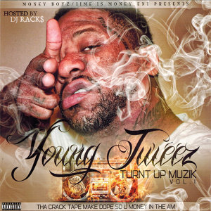 Turnt up Muzik Vol. 1 (Hosted by DJ Racks)