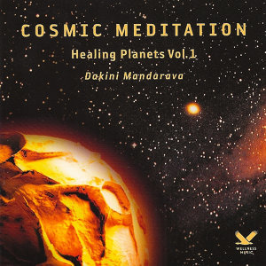 Cosmic Meditation: Healing Planets Vol. 1