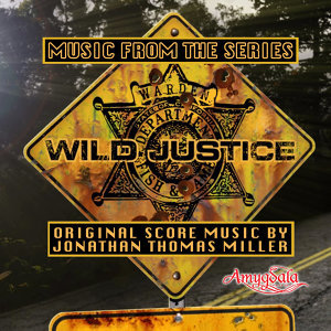 Music from the Series Wild Justice