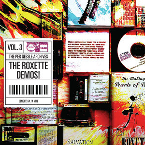The Per Gessle Archives - The Roxette Demos!, Vol. 3