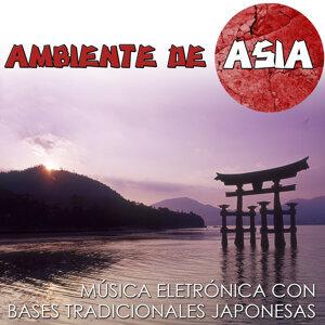 Ambiente de Asia, Música Electrónica Con Bases Tradicionales Japonesas
