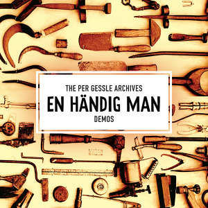 The Per Gessle Archives - En händig man - Demos