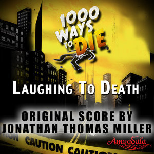 1000 Ways to Die: Laughing to Death