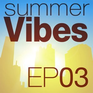 Mettle Music presents Summer Vibes EP3