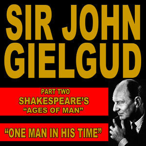 """One Man In His Time: Shakespeare's """"Ages of Man"""" Pt. 2"""