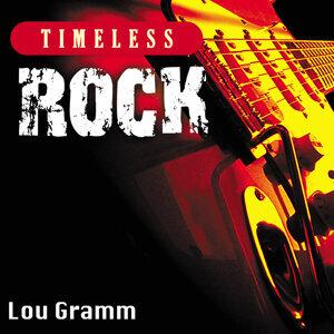 Timeless Rock: Lou Gramm