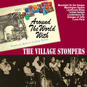 Around the World With the Village Stompers