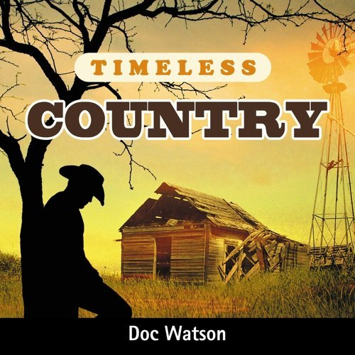 Timeless Country: Doc Watson