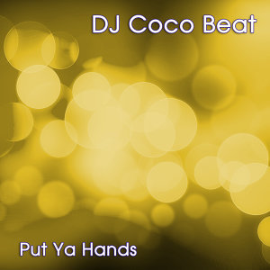 Put Ya Hands