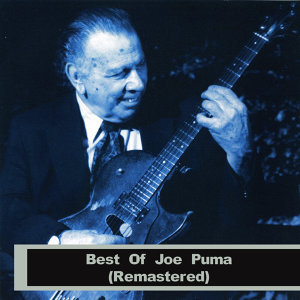 Best Of Joe Puma (Remastered)