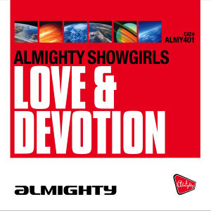 Almighty Presents: Love & Devotion