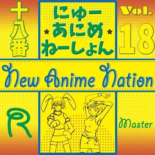 New Anime Nation, Vol. 18