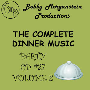 The Complete Dinner Music Party CD - Volume 2