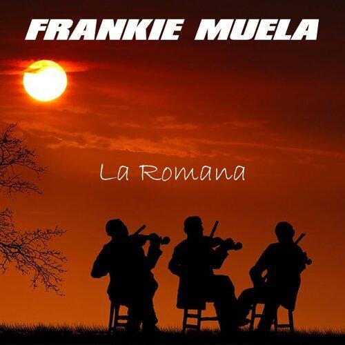Frankie Muela La Romana Kkbox