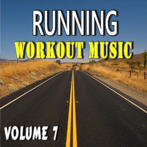 Running Workout Music, Vol. 7