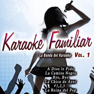 Karaoke Familiar Vol. 1