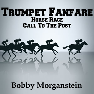 Trumpet Fanfare - Horse Race Call to the Post (Ringtone)