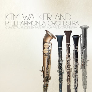 Kim Walker and Philharmonia Orchestra: Classical Pieces by Mozart for Wind Orchestra