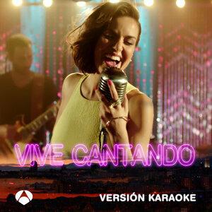 Vive Cantando (Version Karaoke)