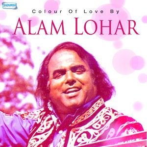 Colour of Love by Alam Lohar