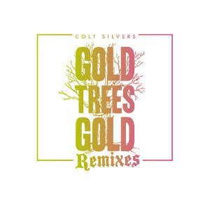 Gold Trees Gold (Deluxe Version)