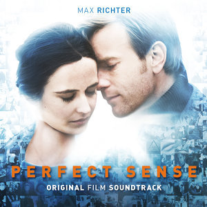 Perfect Sense: Original Film Soundtrack