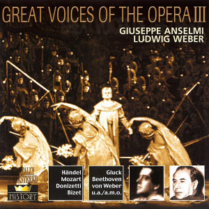Great Voices Of The Opera Vol. 3