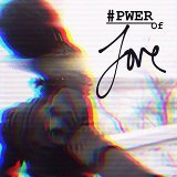 #Pwer of Love