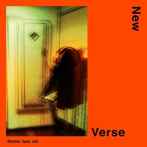 New Verse - Remix- feat. eill