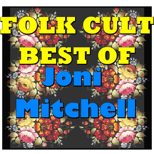 Folk Cult: Best Of Joni Mitchell - Live