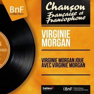 Virginie Morgan joue avec Virginie Morgan - Mono version