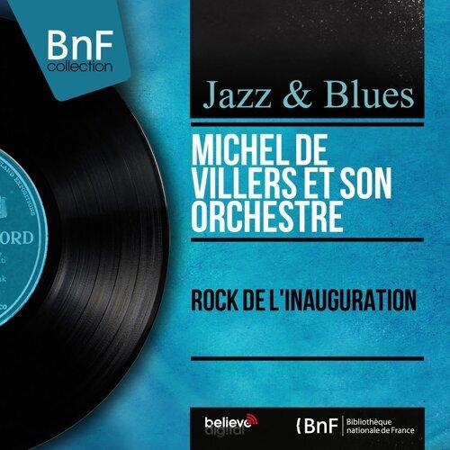 Michel de Villers et son orchestre - Rock de l'inauguration - Mono