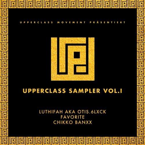 Upperclass Sampler, Vol. I