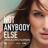 Not Anybody Else
