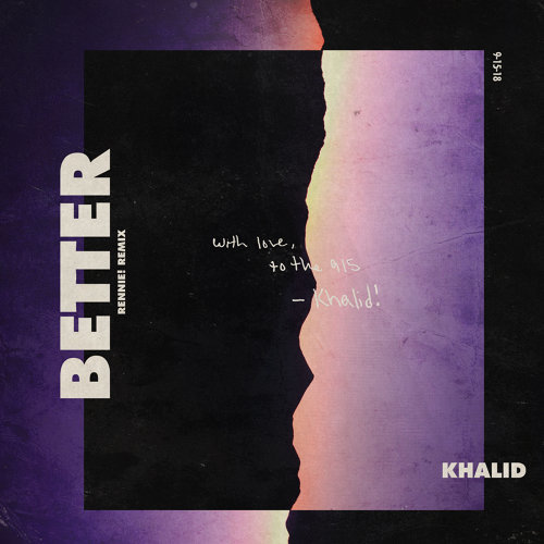 Better - Rennie! Remix