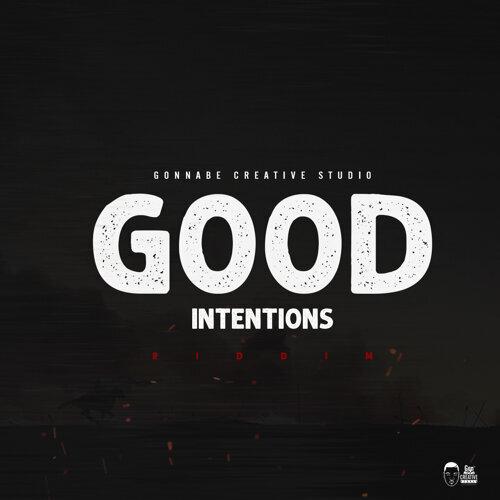 Gonnabe - Good Intentions Riddim (Instrumental) - KKBOX