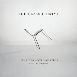 What Was Done, Vol. 1: A Decade Revisited