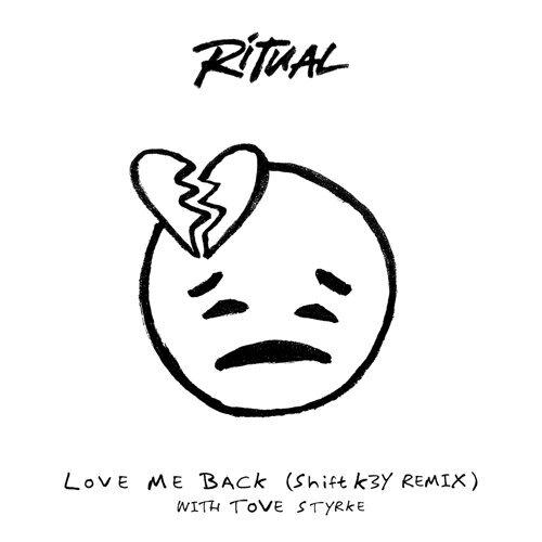 Love Me Back - Shift K3Y Remix