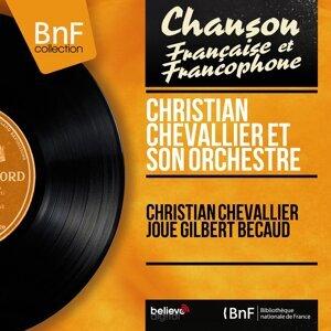 Christian Chevallier joue Gilbert Bécaud - Mono Version