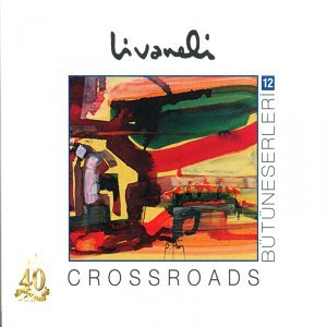 Bütüneserleri, Vol. 12 - Crossroads