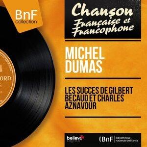Les succès de Gilbert Bécaud et Charles Aznavour - Mono Version
