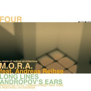 Four: Longlines Andropov's Ears - Dedicated to 33, Thomas Street New York + Rustaveli AV. Georgia [feat. Andreas Reihse]