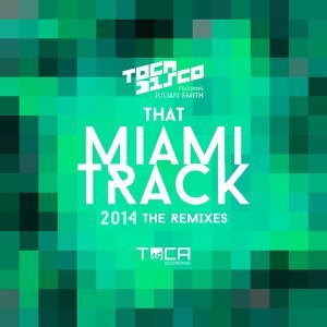 That Miami Track 2014 (feat. Julian Smith)