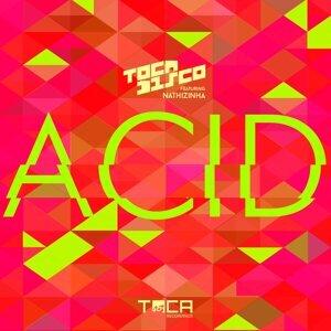 Acid (feat. Nathizinha)