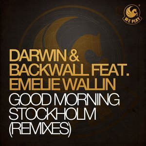 Good Morning Stockholm (feat. Emelie Wallin) [Remixes]