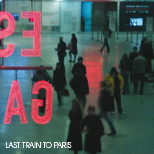 Last Train To Paris - Deluxe