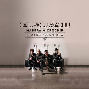 Madera Microchip - Live From Teatro Gran Rex