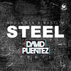 Steel - David Puentez Remix