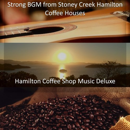 Strong BGM from Stoney Creek Hamilton Coffee Houses