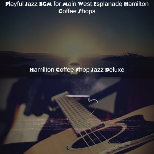 Playful Jazz BGM for Main West Esplanade Hamilton Coffee Shops